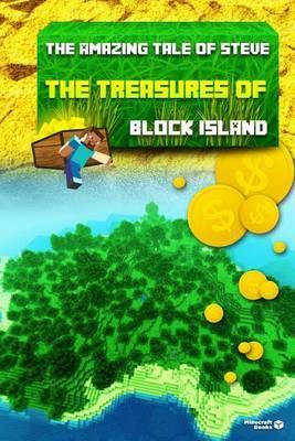 The Amazing Tale of Steve: The Treasures of Block Island