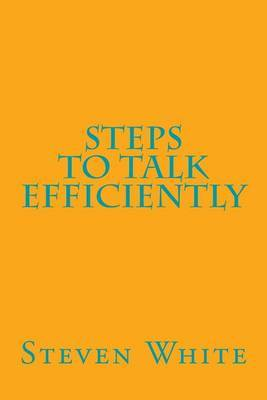 Steps to Talk Efficiently