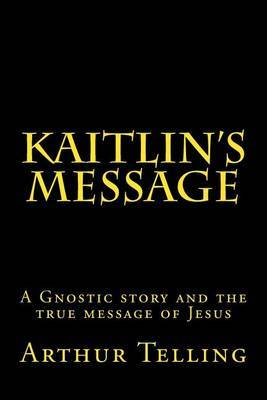 Kaitlin's Message
