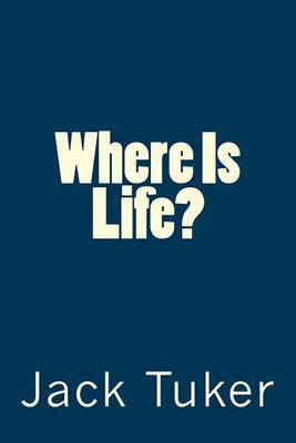 Where Is Life?