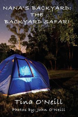 Nana's Backyard: The Backyard Safari
