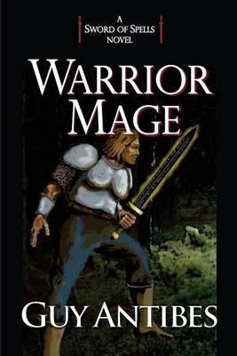 Warrior Mage: A Sword of Spells Novel