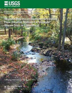 Regional Regression Equations to Estimate Flow-Duration Statistics at Ungaged Stream Sites in Connecticut