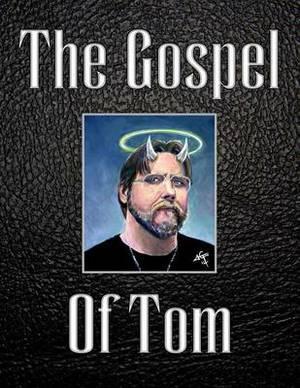 The Gospel of Tom