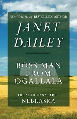 Boss Man from Ogallala: Nebraska