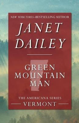 Green Mountain Man: Vermont