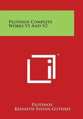 Plotinos Complete Works V1 and V2