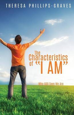 The Characteristics of I Am