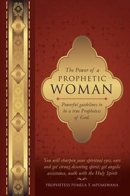 The Power of a Prophetic Woman