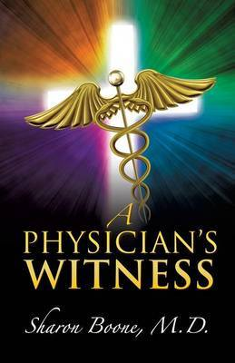 A Physician's Witness