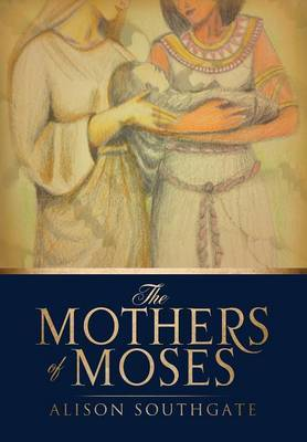 The Mothers of Moses