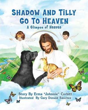 Shadow and Tilly Go to Heaven