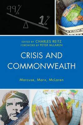Crisis and Commonwealth: Marcuse, Marx, McLaren