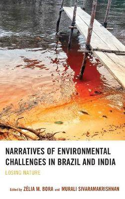 Narratives of Environmental Challenges in Brazil and India: Losing Nature
