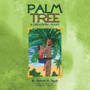 Palm Tree: A Life-Giving Plant