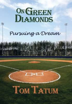 On Green Diamonds: Pursuing a Dream