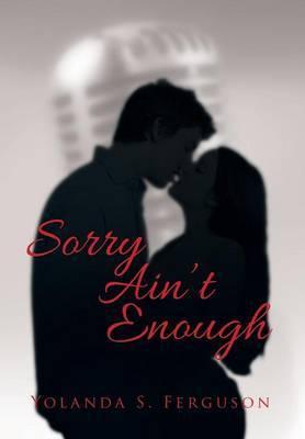 Sorry Ain't Enough