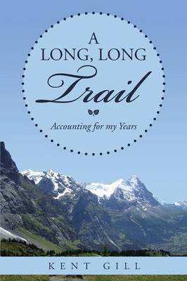 A Long, Long Trail: Accounting for My Years