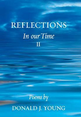 Reflections: In Our Time II