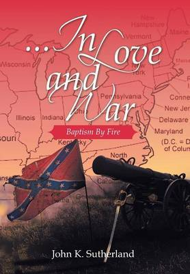 ...in Love and War: Baptism by Fire