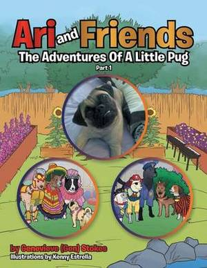Ari and Friends: The Adventures of a Little Pug Part 1
