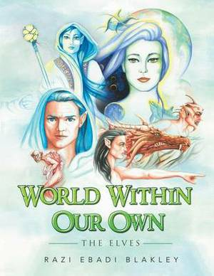 World Within Our Own: The Elves