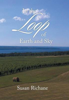 In the Loop of Earth and Sky