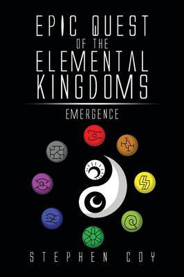 Epic Quest of the Elemental Kingdoms: Emergence
