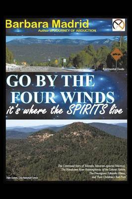 Go by the Four Winds: It's Where the Spirits Live