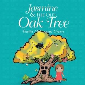 Jasmine and the Old Oak Tree
