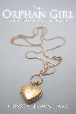 The Orphan Girl and Her Search for the Truth