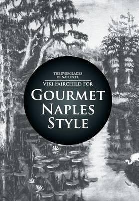 Gourmet Naples Style