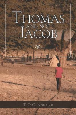 Thomas and Not Jacob: A Story of Grit and Good Happenstance