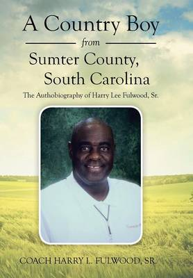A Country Boy from Sumter County