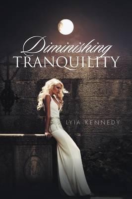 Diminishing Tranquility