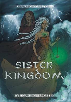 Sister Kingdom: The Cradle of Mankind