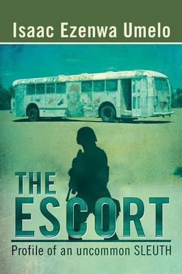 The Escort: Profile of an Uncommon Sleuth