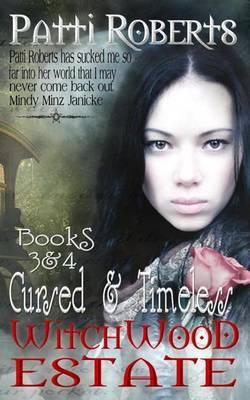 Witchwood Estate - Books 3 & 4