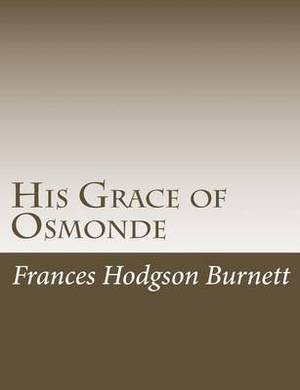 His Grace of Osmonde
