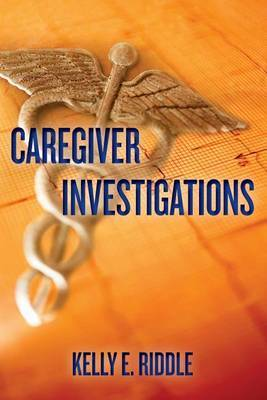 Caregiver Investigations
