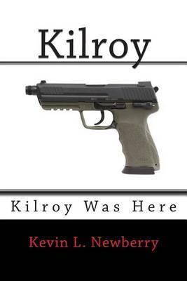 Kilroy: Kilroy Was Here