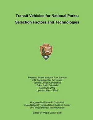 Transit Vehicles for National Parks: Selection Factors and Technologies