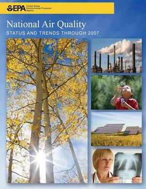 National Air Quality Status and Trends Through 2007