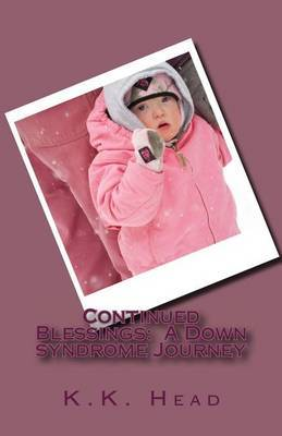 Continued Blessings: A Down Syndrome Journey