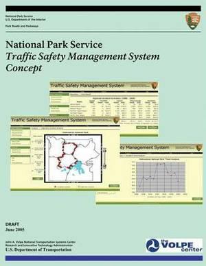 National Park Service: Traffic Safety Management System Concept