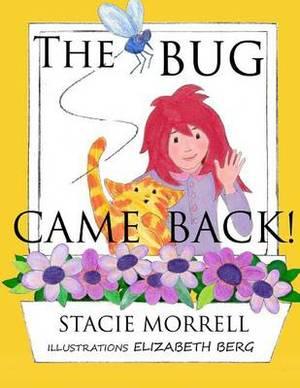 The Bug Came Back