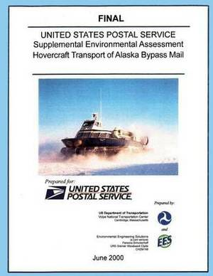 Usps Supplement Environmental Assessment Hovercraft Transport of Alaska Bypass Mail