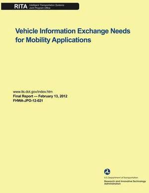 Vehicle Information Exchange Needs for Mobility Applications