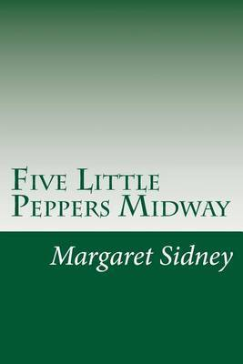 Five Little Peppers Midway