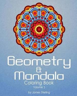 Geometry & Mandala Coloring Book  : 42 Geometric and Mandala Designs